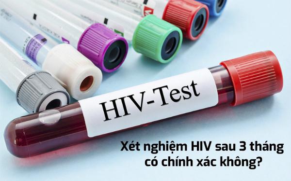 xet-nghiem-hiv-sau-3-thang-co-chinh-xac-khong