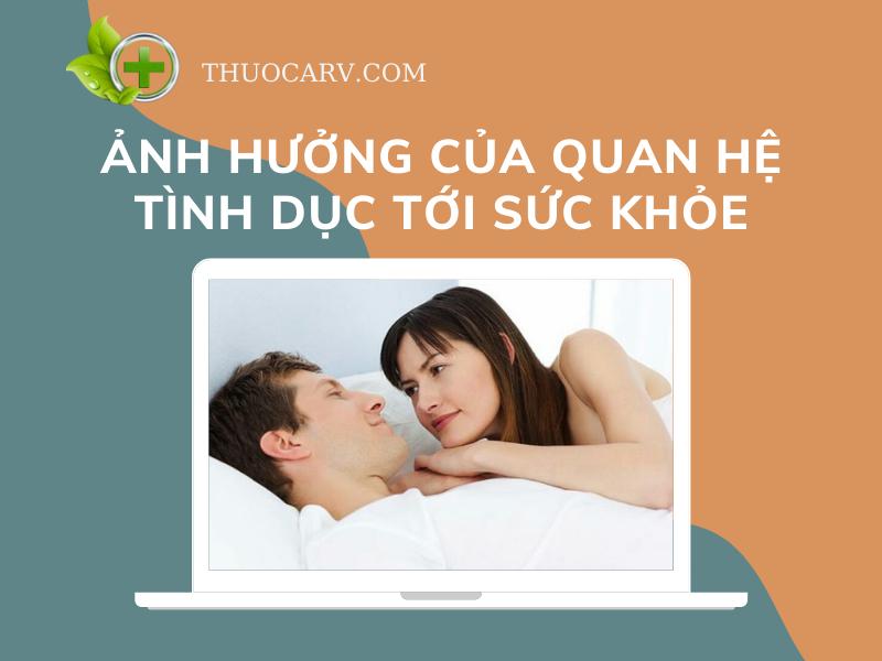 anh-huong-cua-quan-he-tinh-duc-toi-suc-khoe
