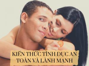 kien-thuc-tinh-duc-an-toan-va-lanh-manh